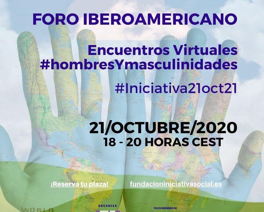 FORO IBEROAMERICANO DE ENCUENTROS VIRTUALES SOBRE HOMBRES Y MASCULINIDADES