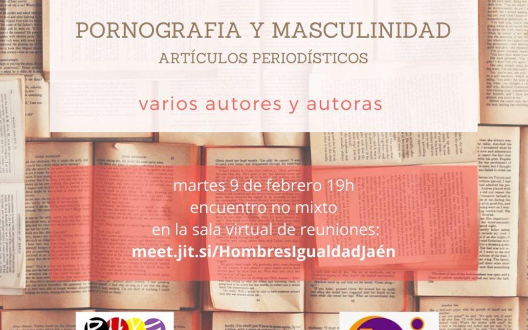 CLUB DE LECTURA SOBRE PORNOGRAFÍA Y MASCULINIDAD
