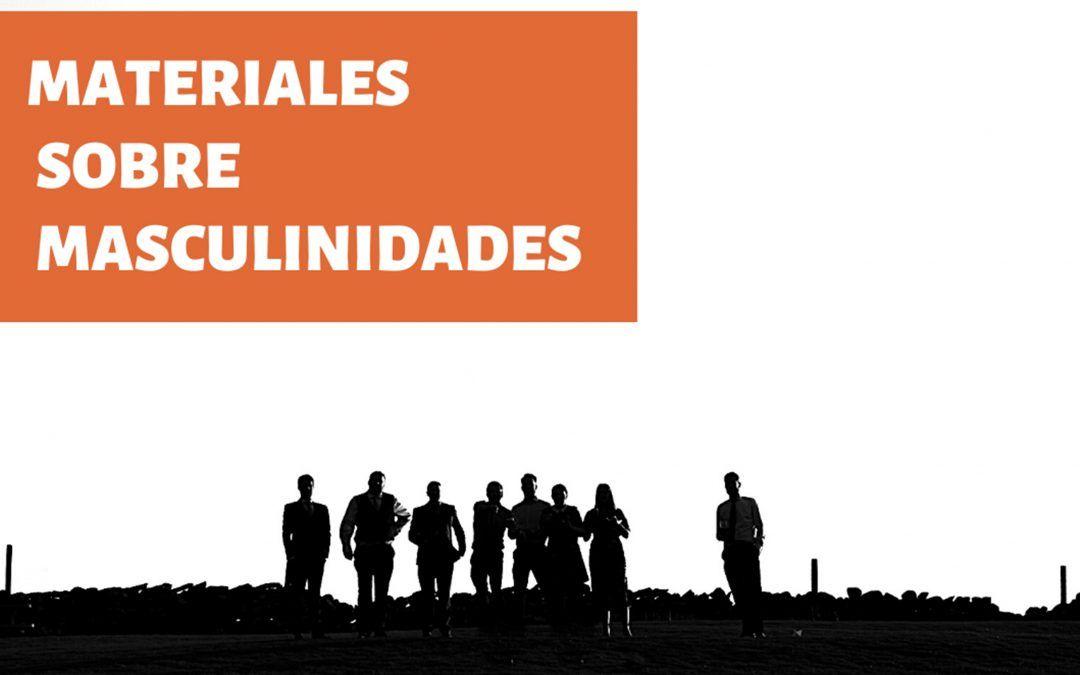 RECOPILACIÓN DE MATERIALES SOBRE MASCULINIDADES